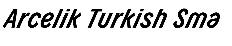 Arcelik Turkish SmallCaps Arçelik Font font
