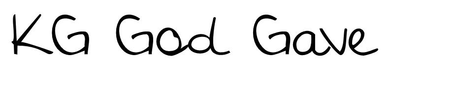 KG God Gave Me You Font font