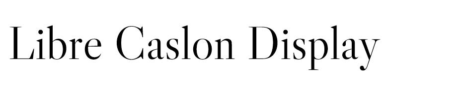 Libre Caslon Display Font font