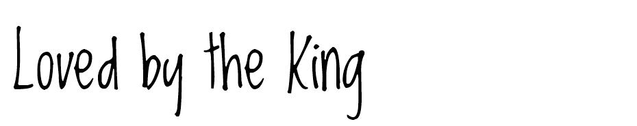 Loved by the King Font font