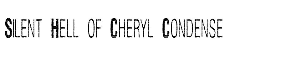 Silent Hell of Cheryl Condense font