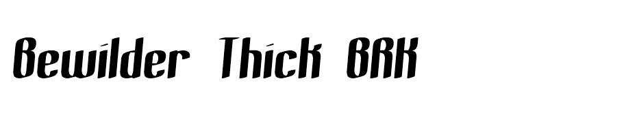 Bewilder Thick BRK font
