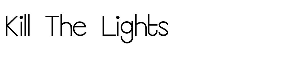 Kill The Lights Font font