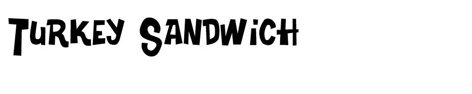 Turkey Sandwich font