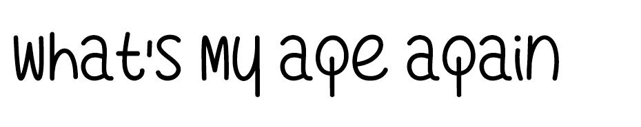 What's My Age Again Font font