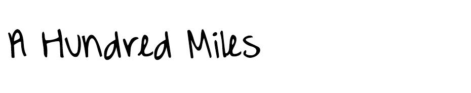 A Hundred Miles font