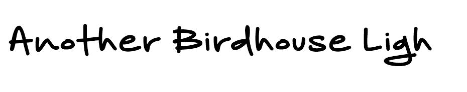 Another Birdhouse font