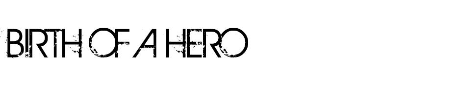 BIRTH OF HERO font