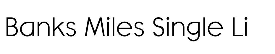 Banks Miles Single Line font