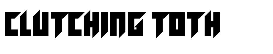 Clutching Toth font