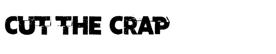 Cut the crap font
