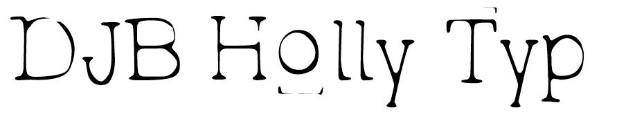 DJB Holly Typed 2 Much font