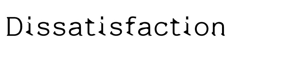 Dissatisfaction font