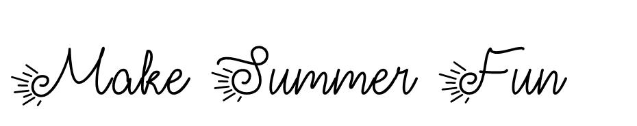 Make Summer Fun font