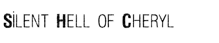 Silent Hell of Cheryl font