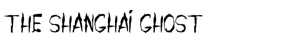 The Shanghai Ghost font