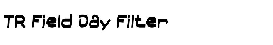 TR Field Day Filter font
