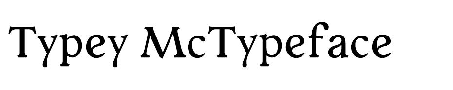 Typey McTypeface font