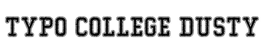 Typo College Dusty Demo font