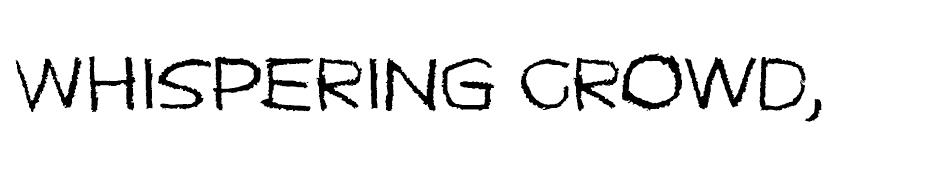Whispering crowd font