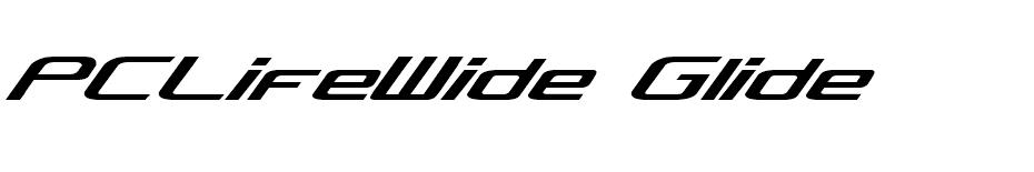 PCLifeWide Glide font