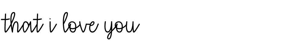 that i love you font