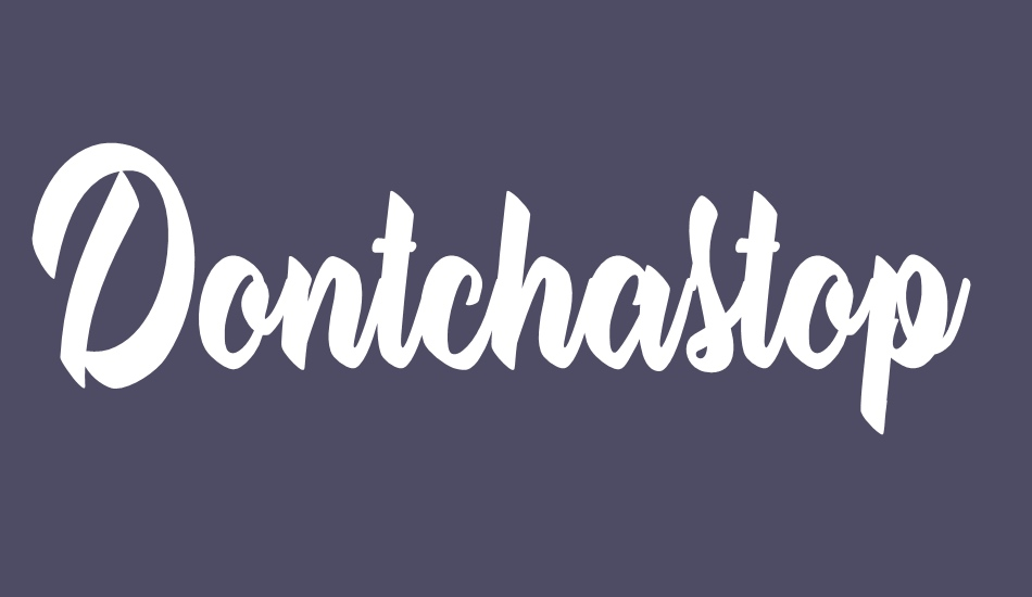 dontchastop-personal-use font big