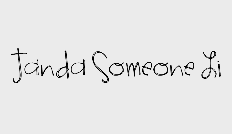 Janda Someone Like You Font Janda Someone Like You Font Download