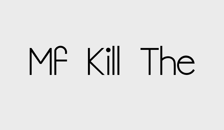 mf-kill-the-lights font big